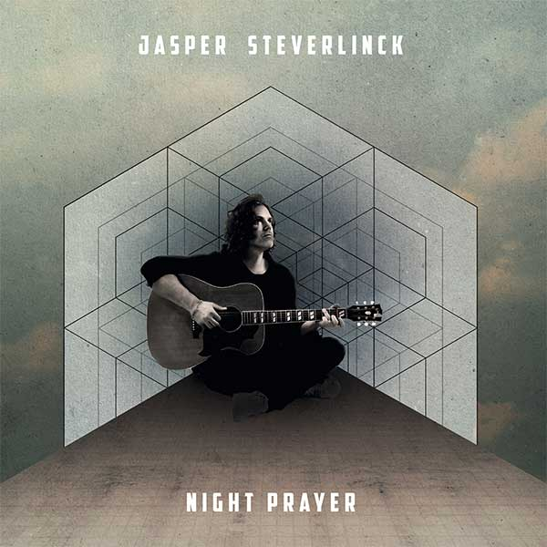 New Album Night Prayer By Jasper Steverlinck Pre Order Now